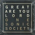 ONE SONIC SOCIETY - Great Are You Lord - Christian CCM Pop Praise Worship CD