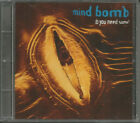 MINDBOMB Do you Need Some 3 MIXES & UNRELEASED USA CD single SEALED Mind Bomb