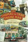 The Thomas The Tank Engine Man by Sibley Brian - Book - Hard Cover