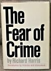 Richard Harris THE FEAR OF CRIME First Edition 1969