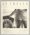 1988 SALLY MANN Photography AT TWELVE Portraits Young Women GIRLS Photos B