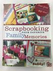 Scrapbooking Your Favorite Family Memories HC plus 3 other Scrapbooking Books