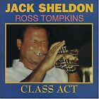 Class Act; Jack Sheldon, Ross Tompkins 1998 CD, Jazz Trumpet, Piano, Butterfly R