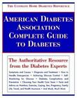American Diabetes Association Complete Guide to Diabetes The Ultimate Home Diab