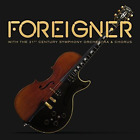 Foreigner with the 21st Century Symphony Orchestra & Chorus Live
