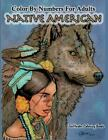 Color by Numbers Adult Coloring Book Native American  Native American Indian