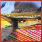 NEW christy's big secret; Michael Parrish Band 1999 CD, Blues, Country Rock,  Ne