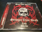 Black Label Society ‎– Stronger Than Death CD