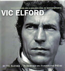 Reflections on a Golden Era of Motorsport By Vic Elford Signed by Vic Elford