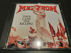 Mezzrow - Then Came The Killing CD