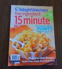 Weight Watchers FIVE INGREDIENT 15 MINUTE RECIPES Magazine Cookbook