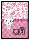 SOME BUNNY LOVES YOU Easter Holiday Greeting Card Handmade A2 Size