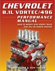 Chevy 8.1L Vortec/496 Performance Manual Modify 8100 Truck 496 Marine Engines