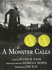 A Monster Calls Inspired by an Idea from Siobhan Dowd by Kay Jim Book The Fast