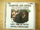 CHAMPION JACK DUPREE - BLUES FROM THE GUTTER & NATURAL & SOULFUL BLUES CD