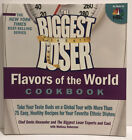 The Biggest Loser Flavors of the World Cookbook  Take Your Taste Buds on a