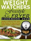 Weight Watchers Freestyle Air Fryer Cookbook 2020 Healthy  Delicious PDF