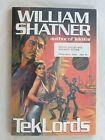 WILLIAM SHATNER TEKLORDS UNCORRECTED PROOF ACE PUTNAM 1991 FIRST EDITION SCI FI