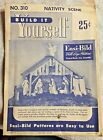 1951 EASI BILD BUILD IT YOURSELF NATIVITY SCENE CRECHE 310 FULL SIZE PATTERN
