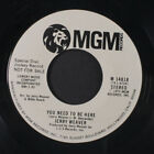 JERRY WEAVER you need to be here mono MGM Records 7 Single