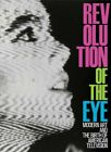 Revolution of the Eye  Modern Art and the Birth of American Television Hard
