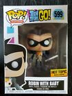 FUNKO POP! ROBIN (NIGHTWING) WITH BABY #599 TEEN TITANS GO! HOT TOPIC EXCLUSIVE
