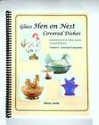 Glass Hen on Nest Covered Dishes Volume 1 American Companies Very Good