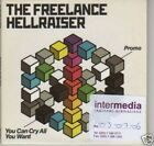 (I303) The Freelance Hellraiser, You Can Cry All- DJ CD