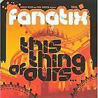 ** FANATIX - This Thing Of Ours - CD sleeve pr0mo MINT