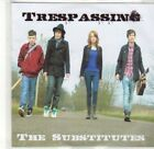 (CA495) Trespassing, The Substitutes - DJ CD