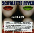 (CI651) Scarlette Fever, Black & White - 2011 DJ CD