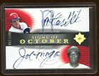 SIGNS OF OCTOBER CARLTON FISK JOE MORGAN AUTO 100 ONCARD AUTO 2005 ULTIMATE COL