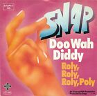 """SNAP  - DOO WAH DIDDY / ROLY, ROLY, ROLY, POLY 7"""" SINGLE (E175)"""