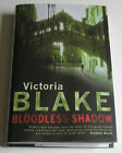 VICTORIA BLAKE Bloodless Shadow SIGNED 1st UK NEW  Unread MYLAR DJ Cover