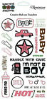 Reminisce Rub Ons BABY GIRL WITH ATTITUDE scrapbooking FEED ME