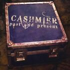 Cashmier - Past and Present [New CD]