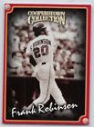 1998  FRANK ROBINSON - Starting Lineup Card -