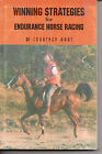 Winning Strategies for Endurance Horse Racing by Courtney Hart paperback