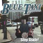 Blue Taxi - Step Aside ! [New CD]