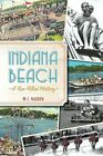 Indiana Beach A Fun Filled History by WC Madden English Paperback Book