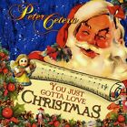 Peter Cetera - You Just Gotta Love Christmas [New CD]