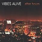 Vibes Alive .. After Hours