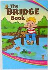 A BEKA THE BRIDGE BOOK GR1 READER