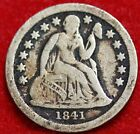 1841  Seated Liberty Dime Free Shipping