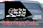 Does This Ass Make My Truck Look Big Vinyl Decal Funny Anti Obama Car Sticker B