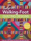 Foolproof Walking Foot Quilting Designs Visual Guide Idea Book Visual Guide