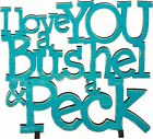 "NEW!~Blue Wood Word Art Sign~""I LOVE YOU A BUSHEL AND A PECK""~Baby Boy~Stand"