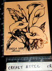 PSX CALLA LILY FLOWER RUBBER STAMP RETIRED cala