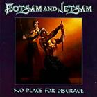 No Place for Disgrace, Flotsam and Jetsam, Good