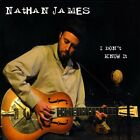 Nathan James - I Don't Know It [New CD]